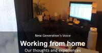 New Generation's Voice: Working from home: Our thoughts and experiences [Photo: Adnin Zahid]