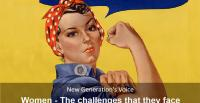 """Women: The challenges that they face [Image: Wikipedia/J. Howard Miller's 1943 poster """"We Can Do It!""""]"""